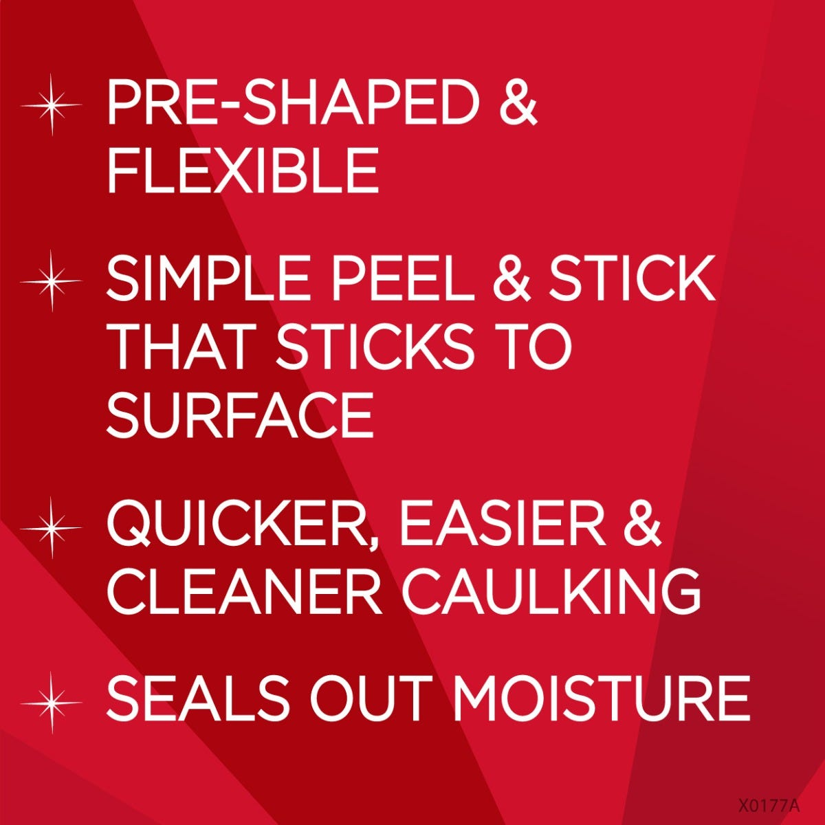 Peel & Stick Caulk benefits